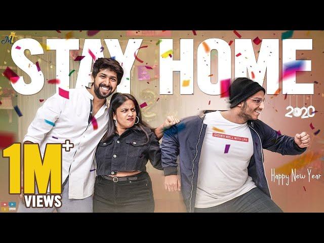 Stay Home - Happy New Year 2020 || Mahathalli || Tamada Media
