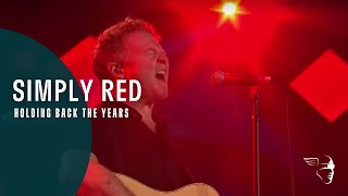 Simply Red - Holding Back the Years (Live At Montreux 2003)