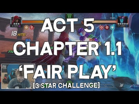 Act 5 Chapter 1.1'Fair Play'  - 3 Star Challenge - Marvel Contest Of Champions