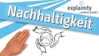 Nachhaltigkeit einfach erklärt (explainity® Erklärvideo)