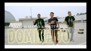 DYCAL - DOMIKADO .ft MARIO & PRETTY RICO [DANCE VIDEO]