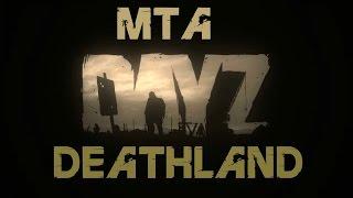 GTA San Andreas MTA Dayz Deathland 1.rész