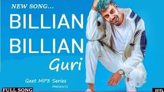 GURI : Billian Billian (Official video) Sukhe | Satti Dhillon | Latest punjabi songs 2018
