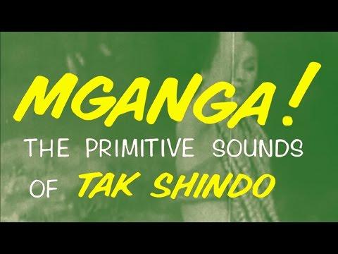 Tak Shindo - Mganga! - Legendary Afro-Asian Exotica - Blue Vinyl or CD