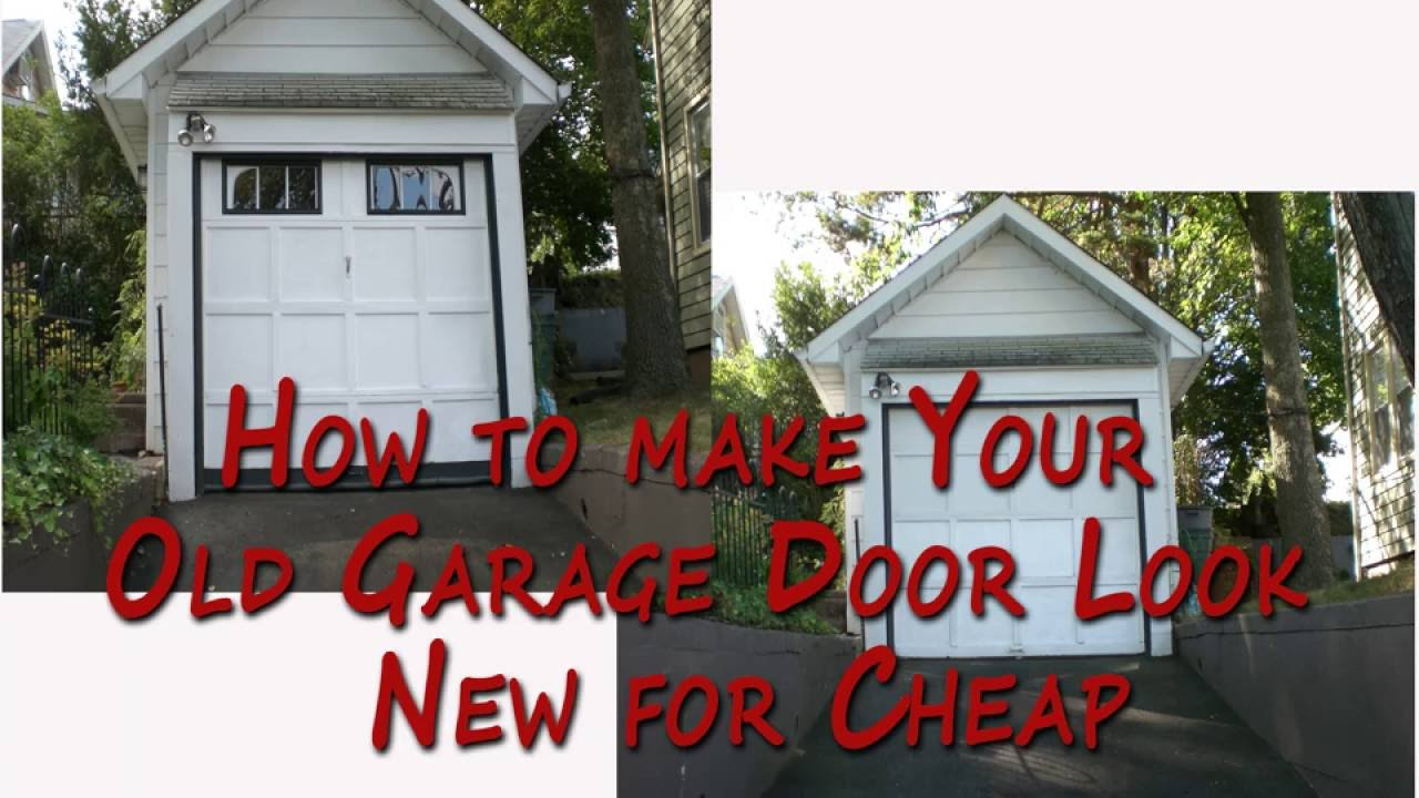 How To Make Your Old Garage Door Look New For Cheap Youtube