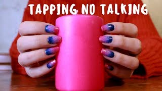 ASMR TAPPING ON OBJECTS || NO TALKING