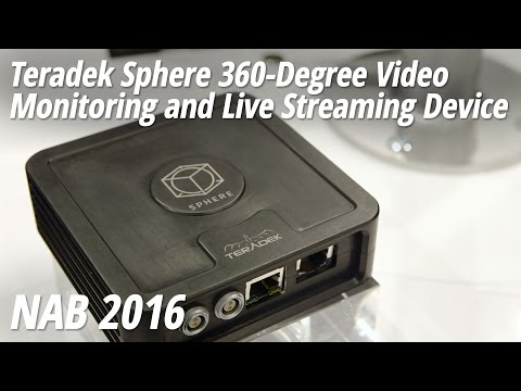NAB 2016: Teradek Sphere 360-Degree Video Monitoring and Live Streaming Device