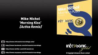 Mike Nichol - Morning Kiss (Activa Remix)