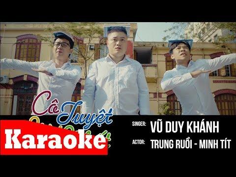 Cô Tuyệt Vời Nhất Karaoke (beat chuẩn) - Vũ Duy Khánh   Video Karaoke HD