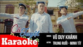 Cô Tuyệt Vời Nhất Karaoke (beat chuẩn) - Vũ Duy Khánh | Video Karaoke HD