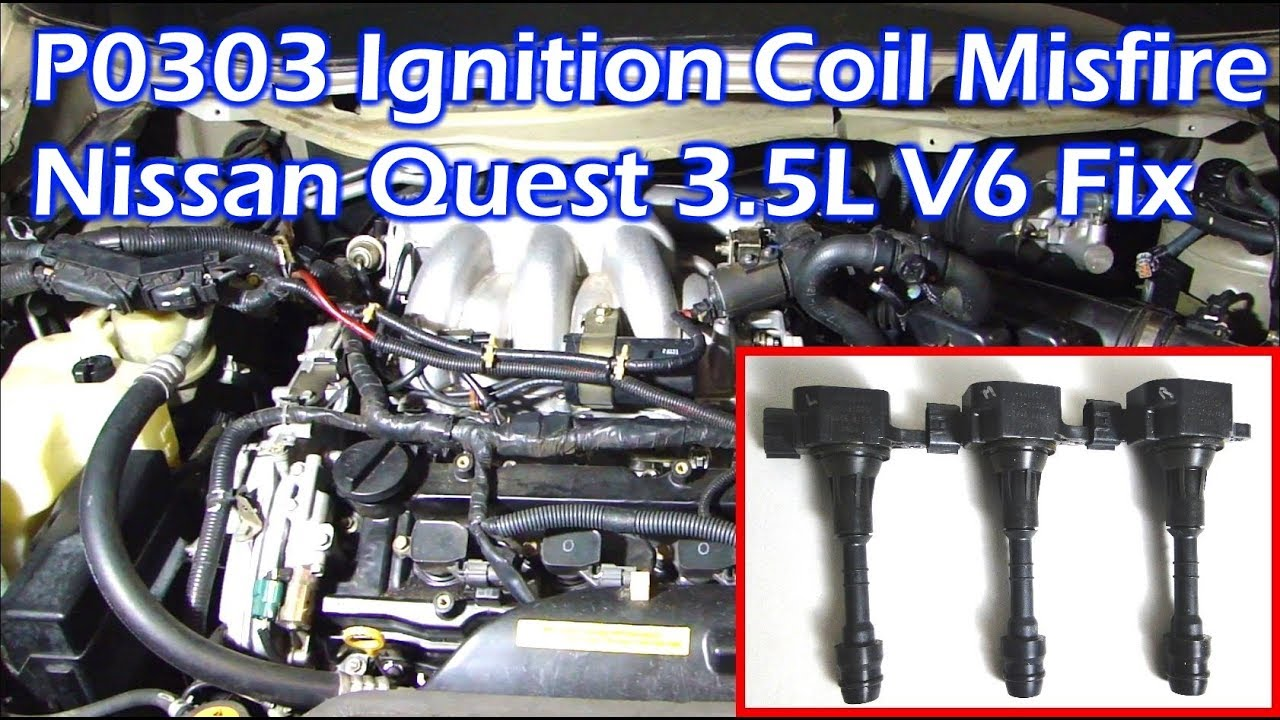 nissan 3 5l v6 ignition coil misfire p0303 cylinder 3 misfire youtube nissan 3 5l v6 ignition coil misfire p0303 cylinder 3 misfire