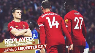 Replayed: Liverpool 2-1 Leicester City | Milner Wins It From The Spot In The 90th Minute