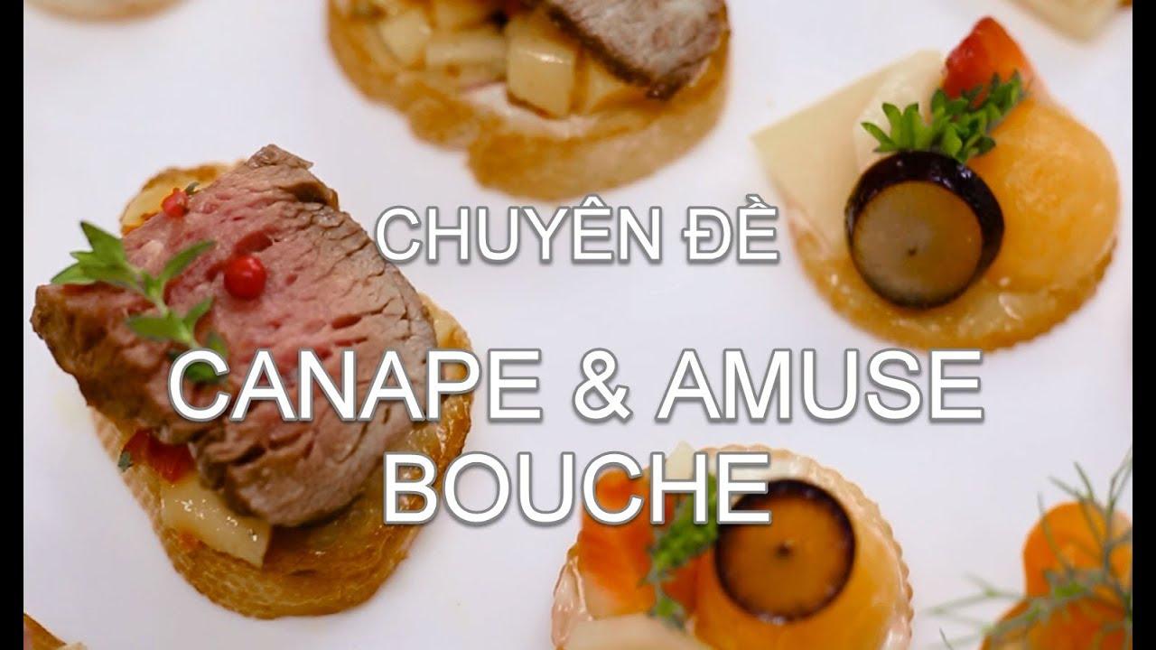 Lớp học cách làm Canape và Amuse Bouche | Hội Đầu Bếp Á Âu
