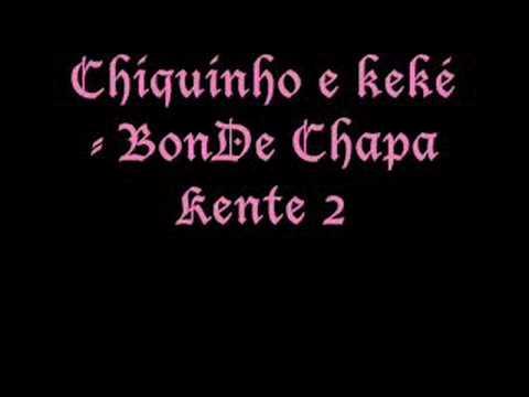 Chiquinho e Keké-Bonde Chapa Kente 2
