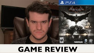 Batman: Arkham Knight - GAME REVIEW (I Am Vengeance. I Am the Night...)