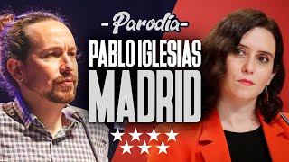 MADRID | PABLO IGLESIAS vs DÍAZ AYUSO | ELOISE - Tino Casal (PARODIA) | Elecciones Madrid 4-M (2021)