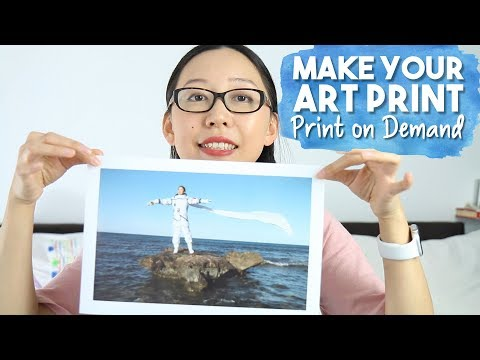Sell Your Art Print: Print-on-Demand For Artists