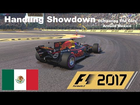 F1 2017 | Handling showdown | Comparing The Cars Around Mexico