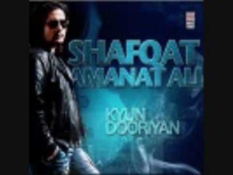 Kya haal sunawan diL da (New Album: Kyun Dooriyan - by Shafqat)