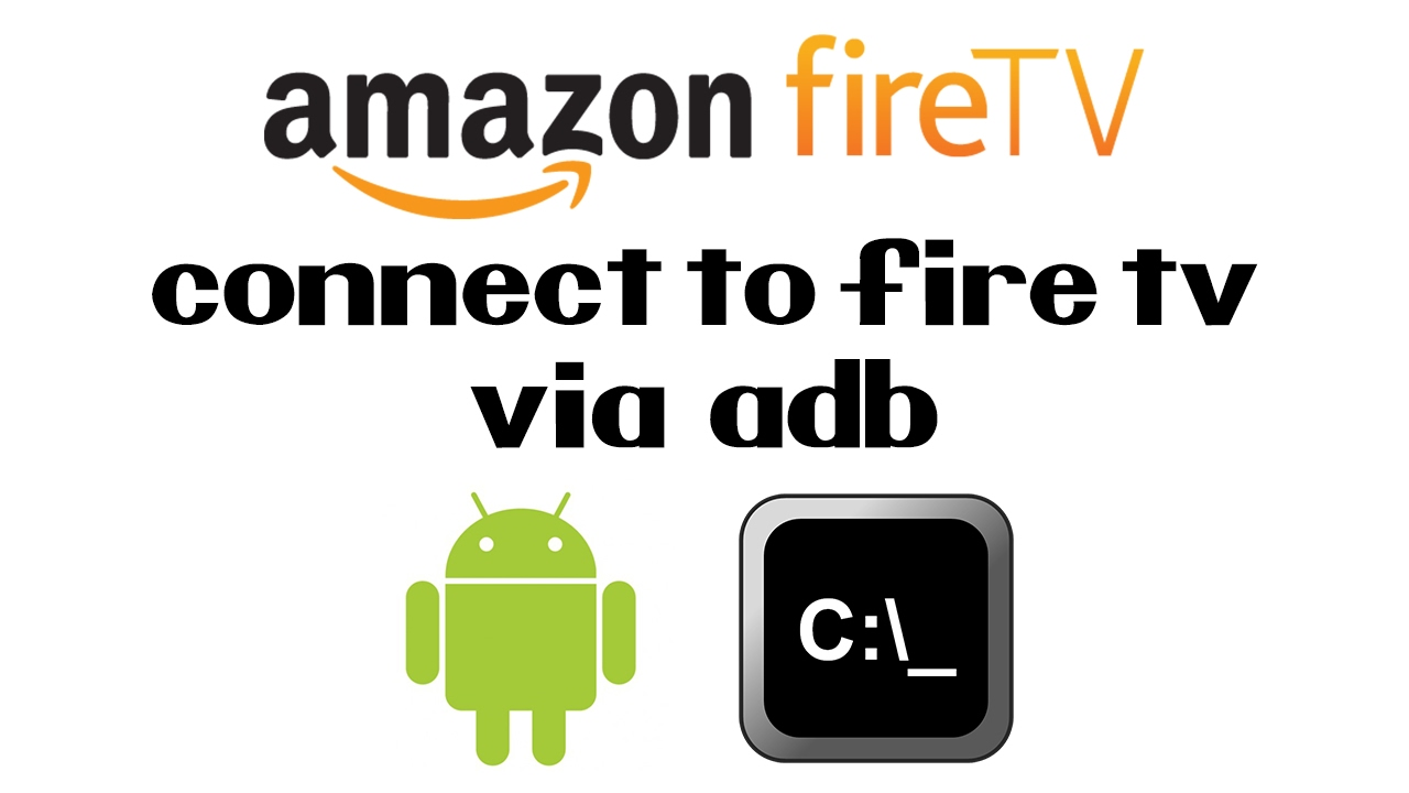 How To Connect To The Amazon Fire TV Stick Via ADB   Install Included