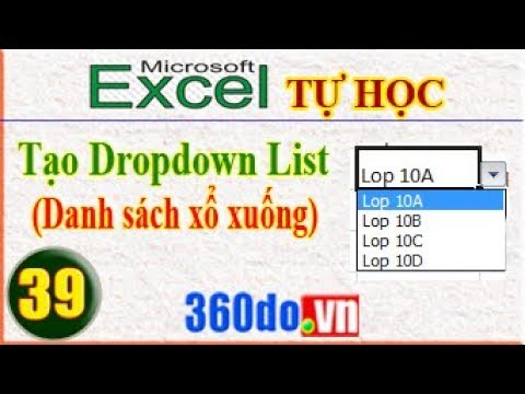 Excel [360do]: Tạo Dropdown List (Danh sách xổ xuống)