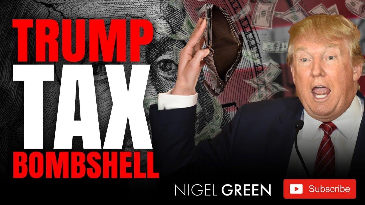 Trump Tax Bombshell! Bad businessman who has avoided tax. Is it true? Nigel Green deVere CEO