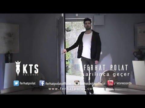 Ferhat Polat - Sarılınca Geçer (Teaser)