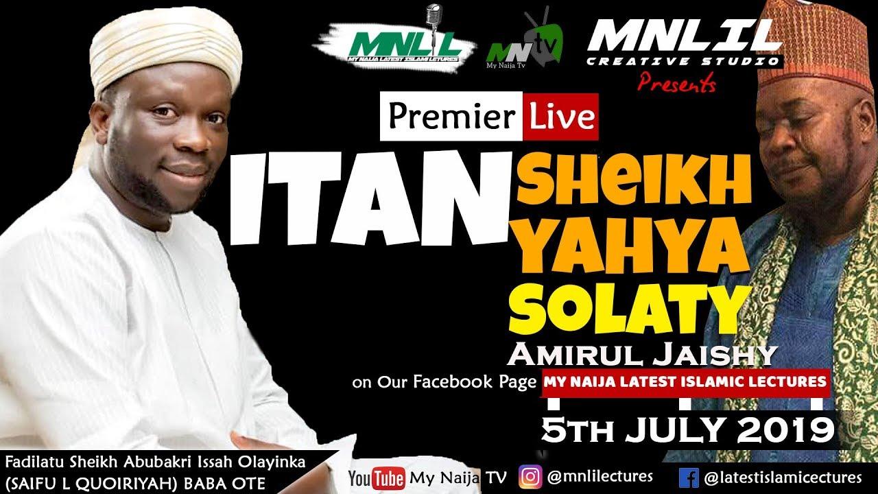 Download ITAN SHEIKH YAHYA SOLATY (Amirul Jaish) - Sheikh Abubakri Issah Olayinka  (BABA OTE)