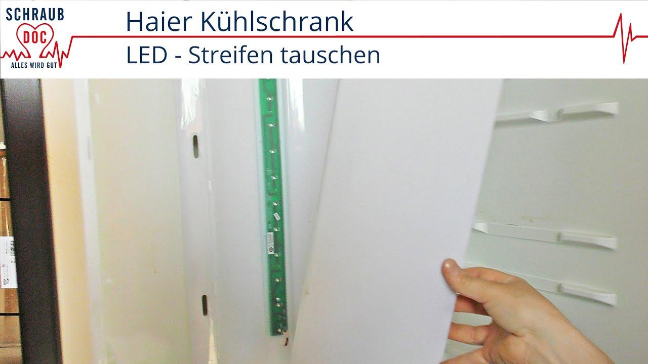 Siemens Kühlschrank Glühbirne : Led streifen bei einem haier kühlschrank tauschen youtube