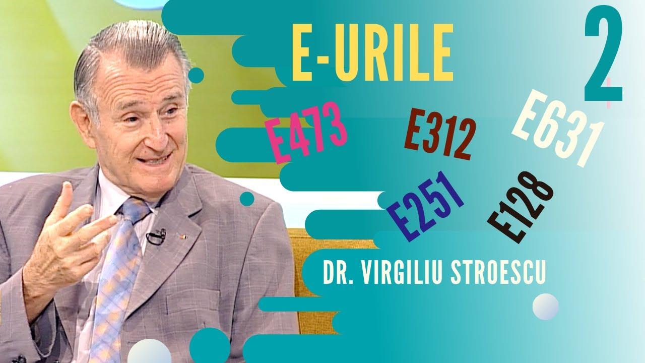 Totul despre E-uri | partea 2 | dr. Virgiliu Stroescu