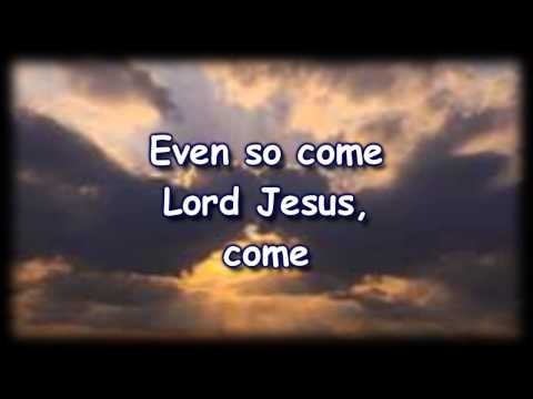 Lyrics: Even So Come by Kristian Stanfill - K-LOVE