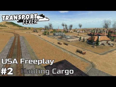 Hauling Freight and Passengers [1850-54] - Transport Fever [USA Freeplay] [ep2]