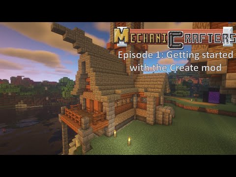 MechaniCrafters Episode 1: Getting started with Create