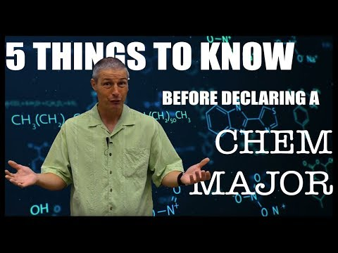 So You Want To Be A Chemistry Major?   5 Things You Should Know