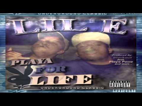 Lil E ft. Blackout & Lil Slim - Playa For Life