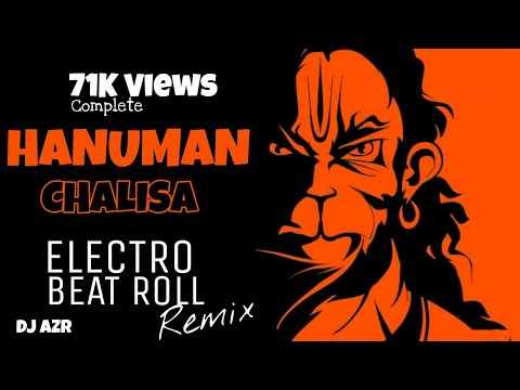 Hanuman Chalisa - ELECTRO ROLL MIX - DJ AZR