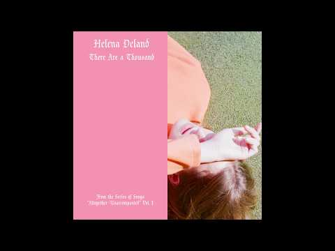 Helena Deland - There Are a Thousand