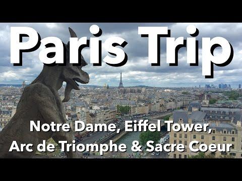 Paris - Notre Dame, Eiffel Tower, Arc De Triomphe & Sacre Coeur