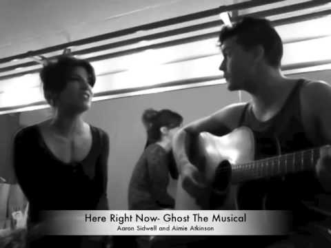 Here Right Now- Ghost The Musical- Aaron Sidwell