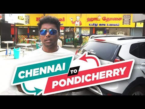 Chennai to Pondicherry Road Trip   Travel Guide Chennai to Pondy    ECR Restaurants    ECR Trip