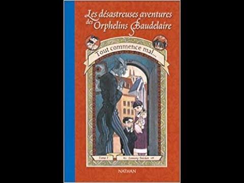 Les Orphelins Baudelaire - Tome 1 - Chapitre 1