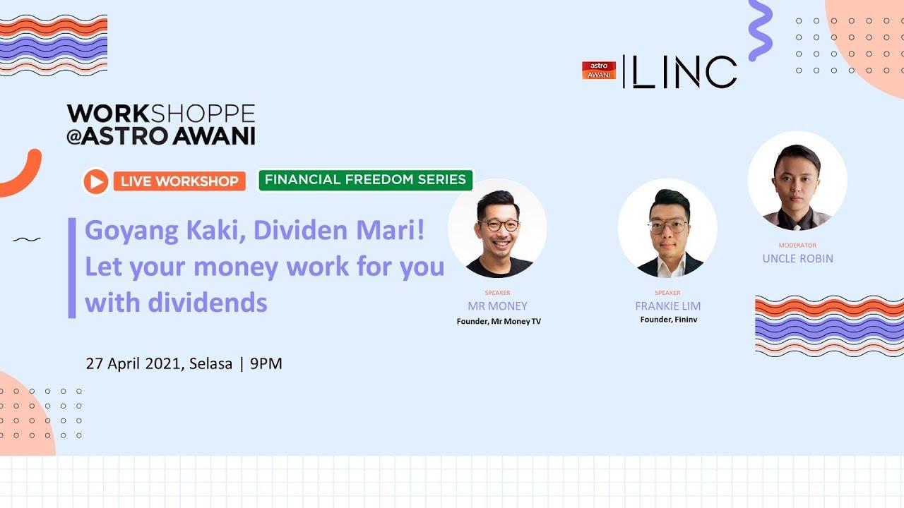 [LINC] Goyang Kaki, Dividen Mari! Let your money work for you with dividends