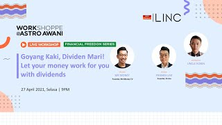 [LINC] Goyang Kaki, Dividen Mari! Let your money work for you with dividends