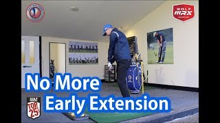 No More Early Extension