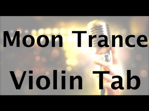 Learn Moon Trance on Violin - How to Play Tutorial