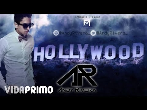 Hollywood - Andy Rivera (Video Lyrics) ®