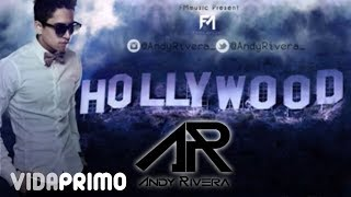 HOLLYWOOD - Andy Rivera [Video Lyrics]