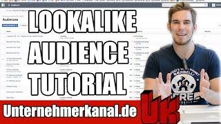 Lookalike Audiences Tutorial für Facebook Werbung Anfänger auf Deutsch! Retargeting Ads Optimierung