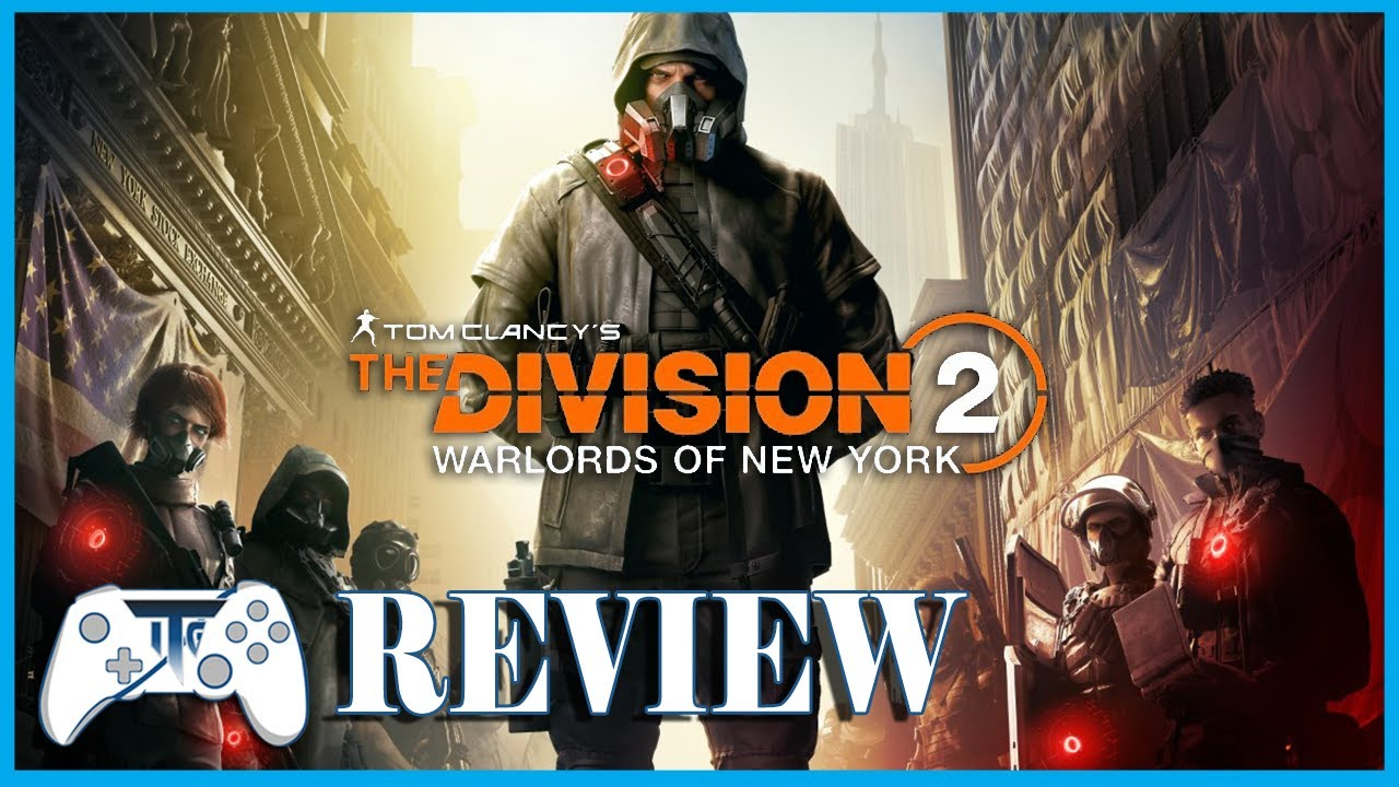 The Division 2 - Warlords of New York DLC Review (Video Game Video Review)