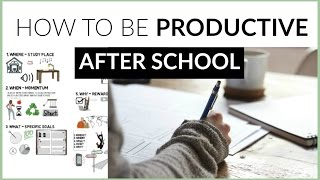 How To Be Productive After School + 5 STUDY TIPS!